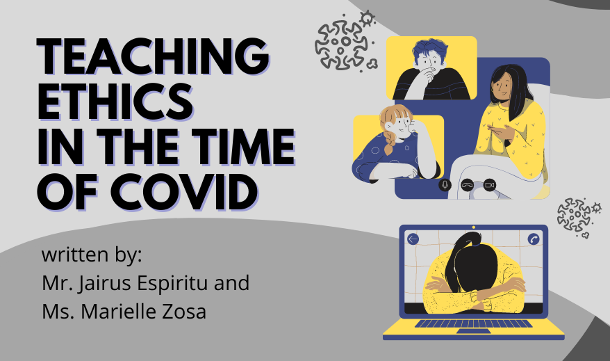 TEACHING ETHICS IN THE TIME OF COVID